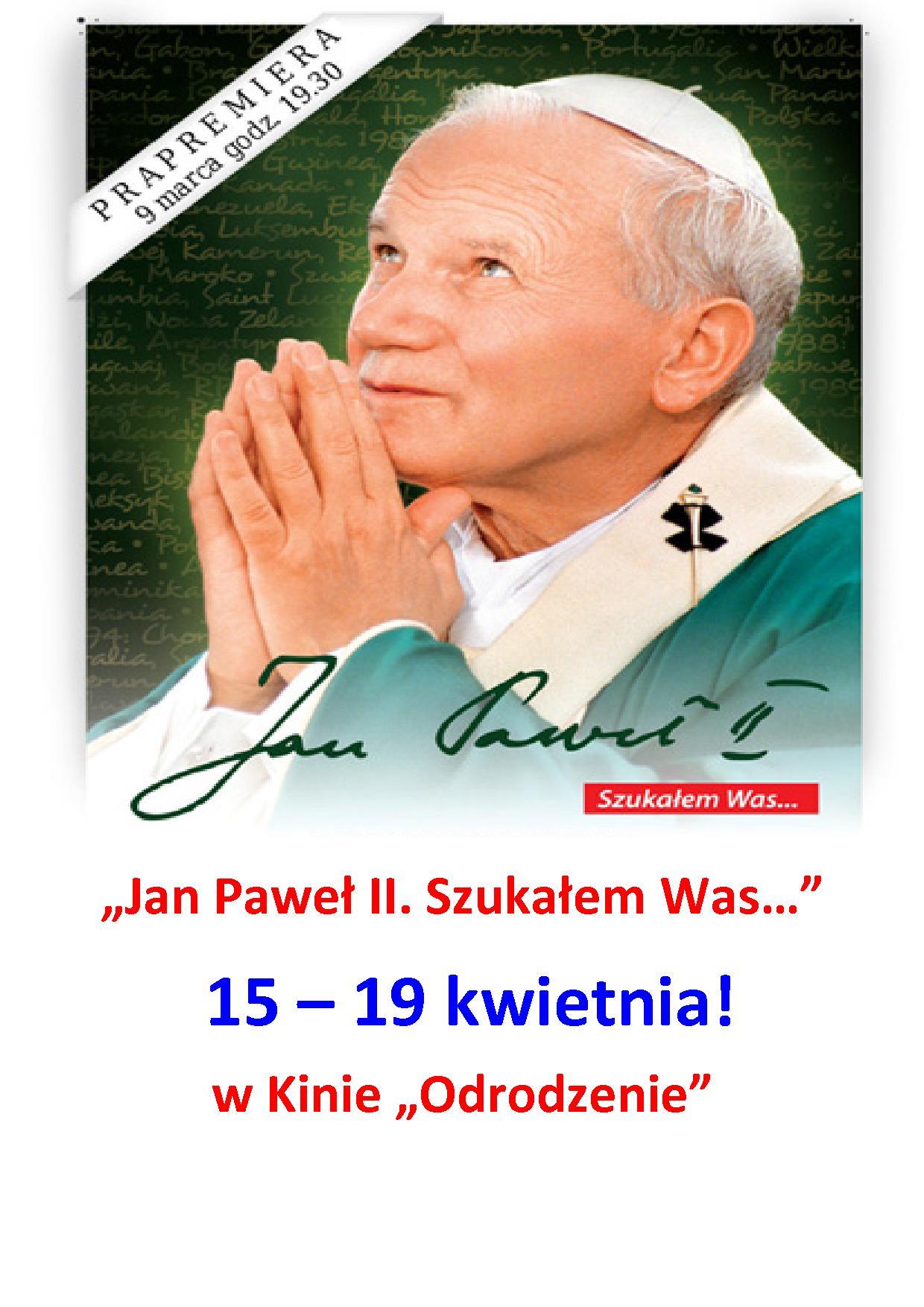 Jan Paweł II. Szukałem Was....jpeg